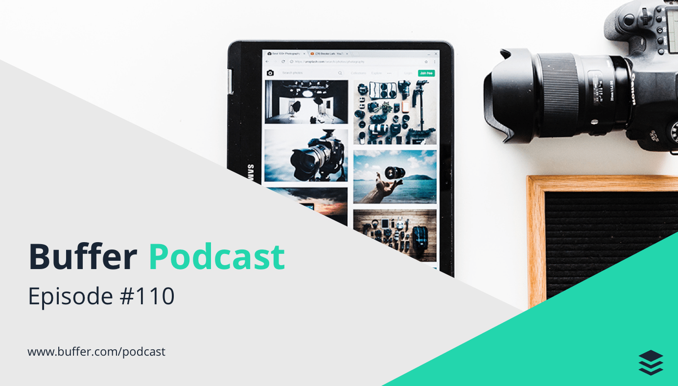 Buffer Podcast Episode 110